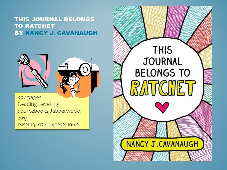 THIS JOURNAL BELONGS TO RATCHET BY NANCY J. CAVANAUGHNANCY J.