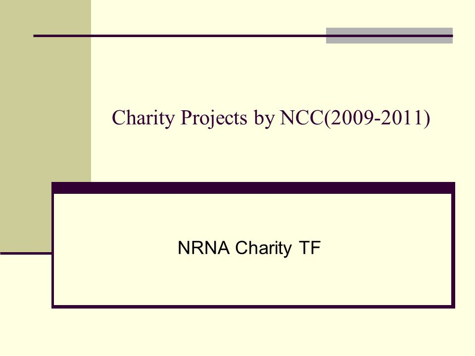 Charity Projects by NCC(2009-2011) NRNA Charity TF