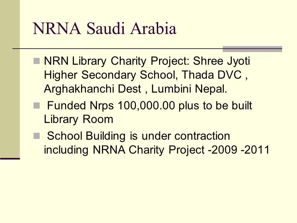 NRNA Saudi Arabia NRN Library Charity Project: Shree Jyoti Higher Secondary School, Thada DVC, Arghakhanchi Dest, Lumbini Nepal. Funded Nrps 100,000.0