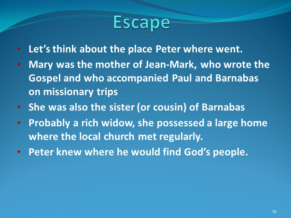 Let's think about the place Peter where went.