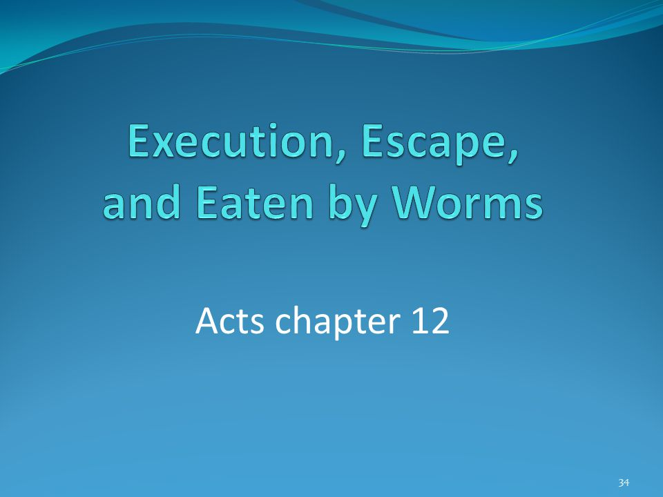 Acts chapter 12 34