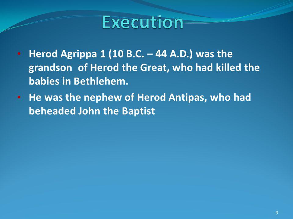 Herod Agrippa 1 (10 B.C.