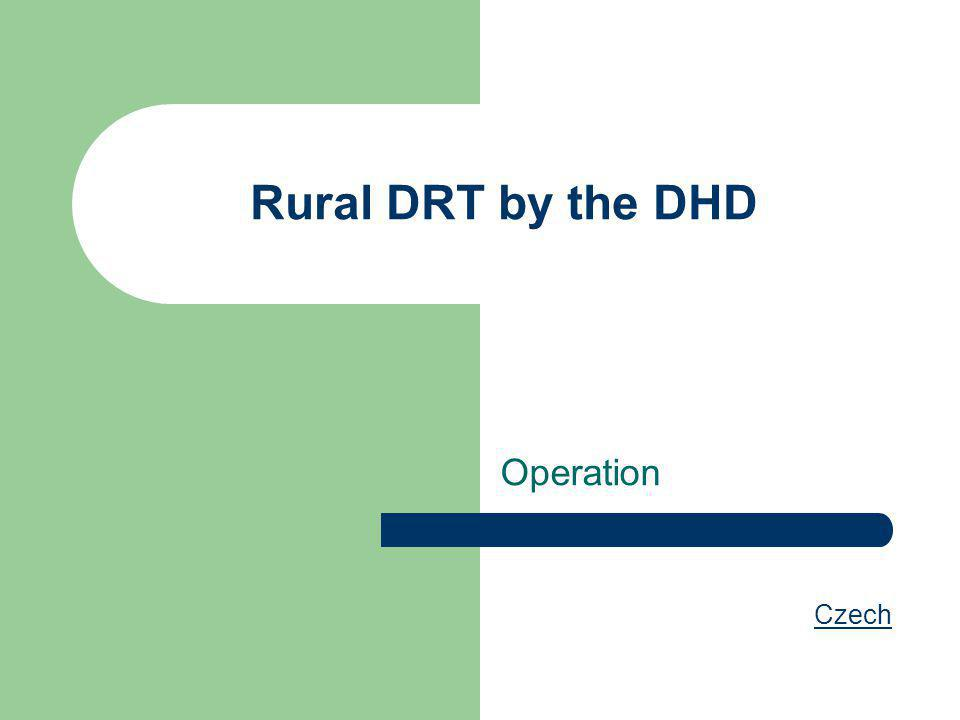 Rural DRT by the DHD Operation Czech
