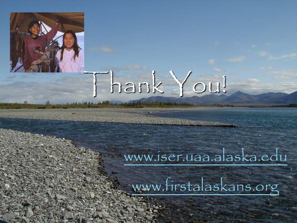 Thank You! www.iser.uaa.alaska.edu www.firstalaskans.org