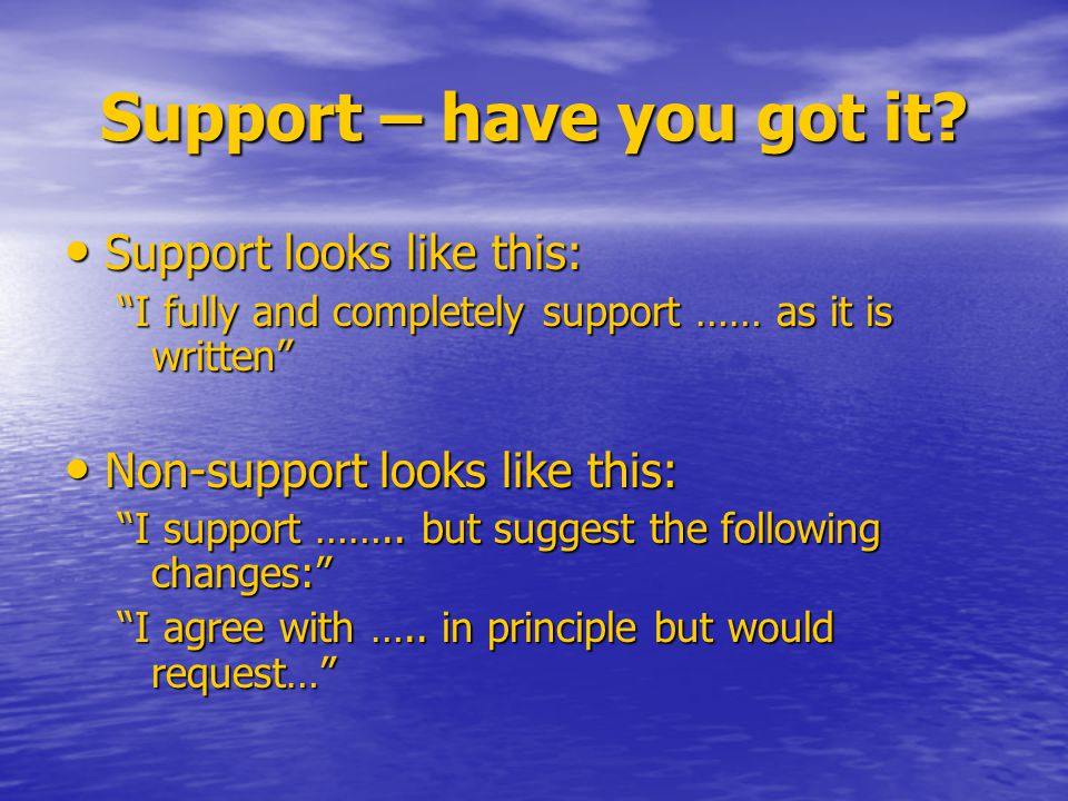 Support – have you got it.