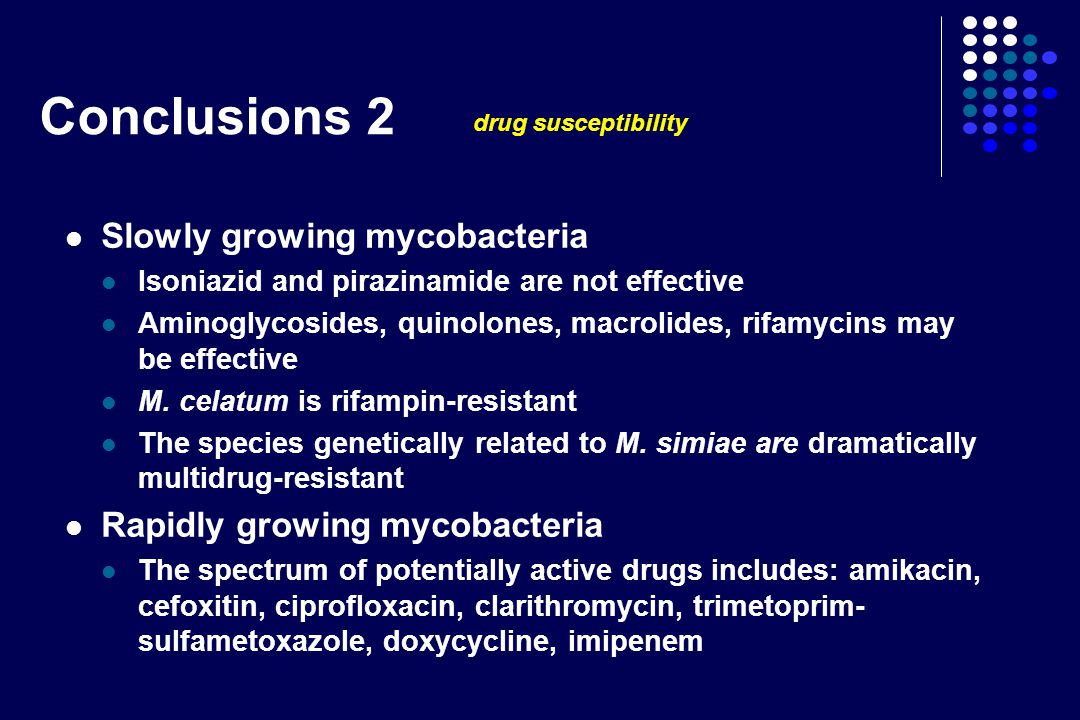 Conclusions 1 In AIDS patient the large majority of the mycobacterial infections are disseminated, their number has dramatically decreased following the introduction of HAART In HIV-negative subjects Slowly growing mycobacteria are prevalently responsible of pulmonary and lymphonodal disease Rapidly growing mycobacteria are prevalently responsible of cutaneous, osteo-articular and septic diseases The number of cases due to new mycobacteria is certainly underestimated because of the problematic identification of these strains The role of rapid growers is more important than commonly believed
