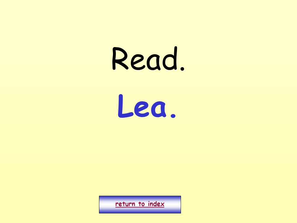Read. return to index Lea.