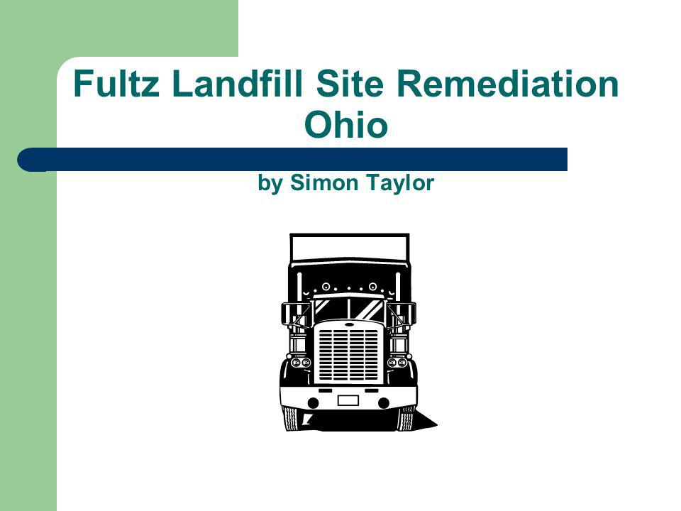 Fultz Landfill Site Remediation Ohio by Simon Taylor