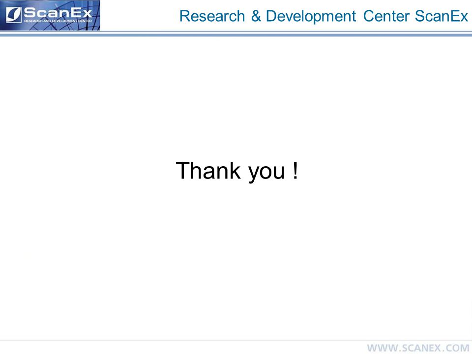 Research & Development Center ScanEx Thank you !