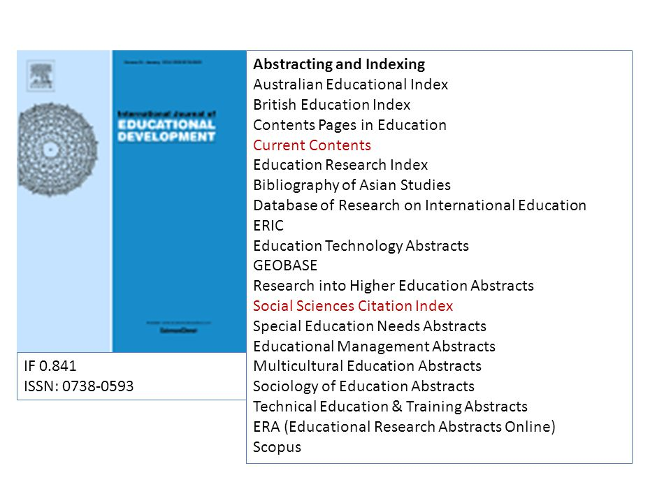 Abstracting and Indexing Australian Educational Index British Education Index Contents Pages in Education Current Contents Education Research Index Bi