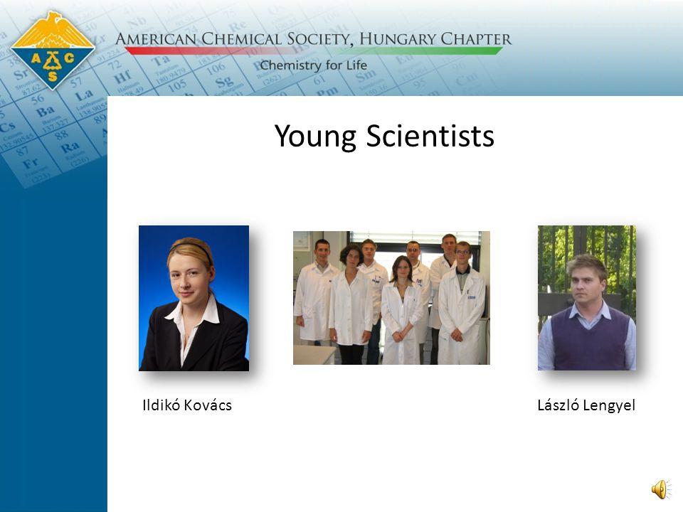 Young Scientists Ildikó KovácsLászló Lengyel