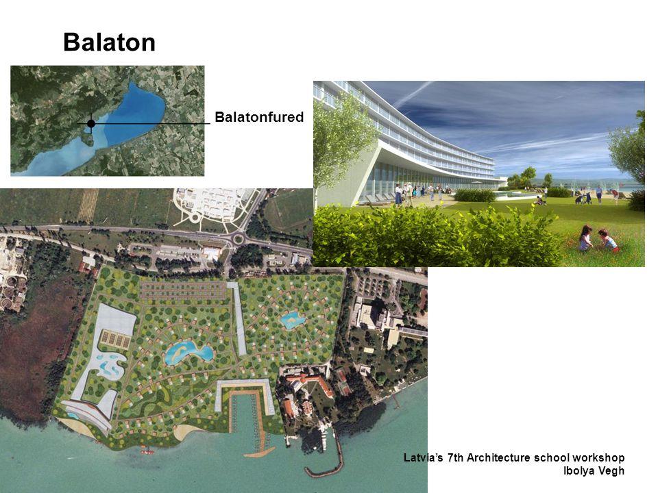 Balaton Balatonfured Latvia's 7th Architecture school workshop Ibolya Vegh