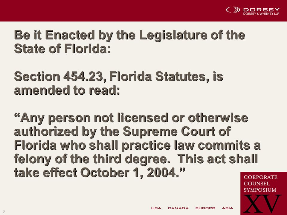 2 Be it Enacted by the Legislature of the State of Florida: Section 454.23, Florida Statutes, is amended to read: Any person not licensed or otherwise authorized by the Supreme Court of Florida who shall practice law commits a felony of the third degree.