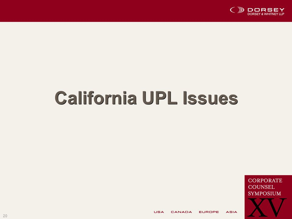 20 California UPL Issues