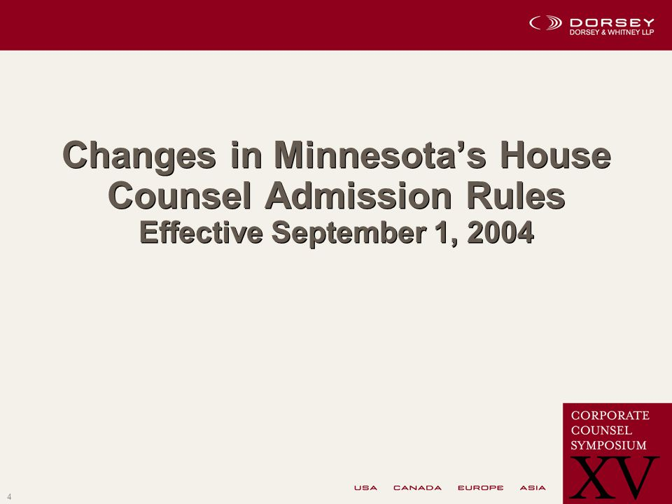 4 Changes in Minnesota's House Counsel Admission Rules Effective September 1, 2004