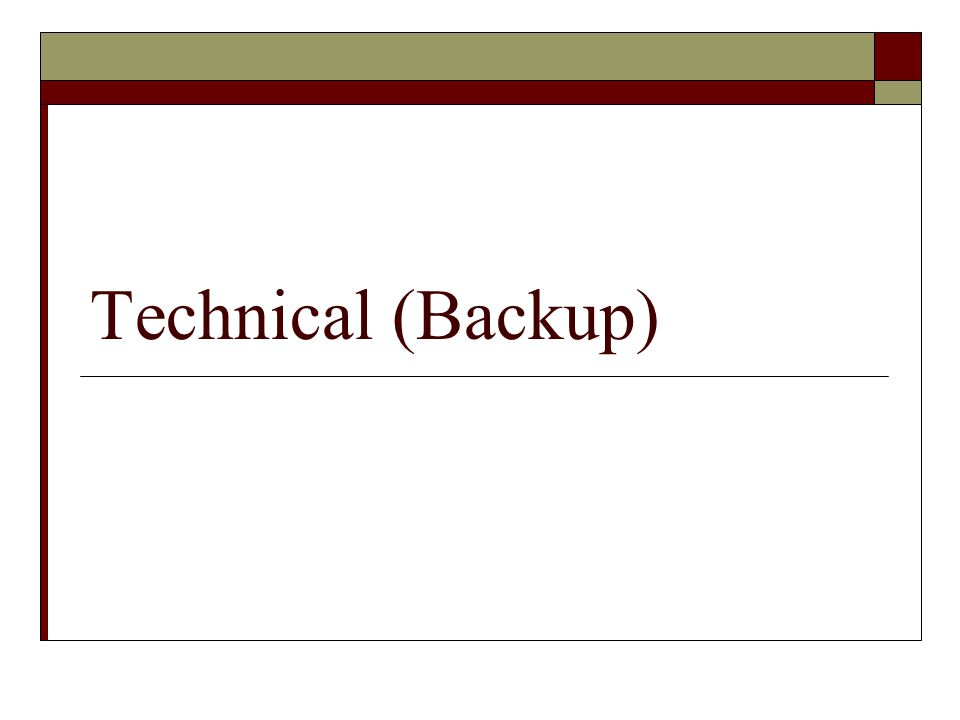 Technical (Backup)
