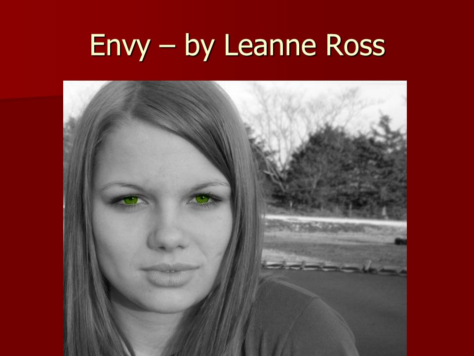 Envy – by Leanne Ross