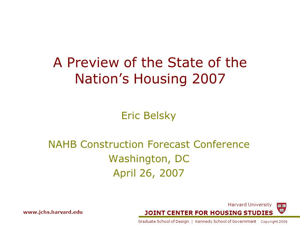 JOINT CENTER FOR HOUSING STUDIES Graduate School of Design | Kennedy School of Government Harvard University Copyright 2006 Remodeling Generally Lags Changes in Homebuilding