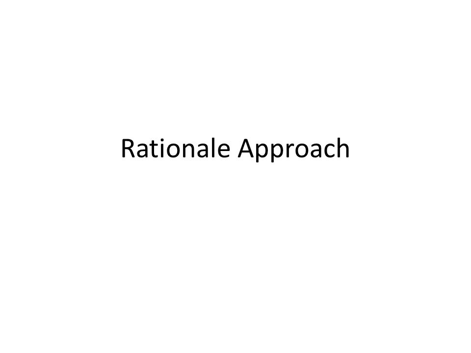 Rationale Approach