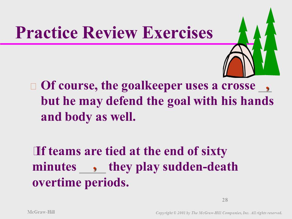 McGraw-Hill Copyright © 2001 by The McGraw-Hill Companies, Inc. All rights reserved. 27 Practice Review Exercises Ì The French players called the nett