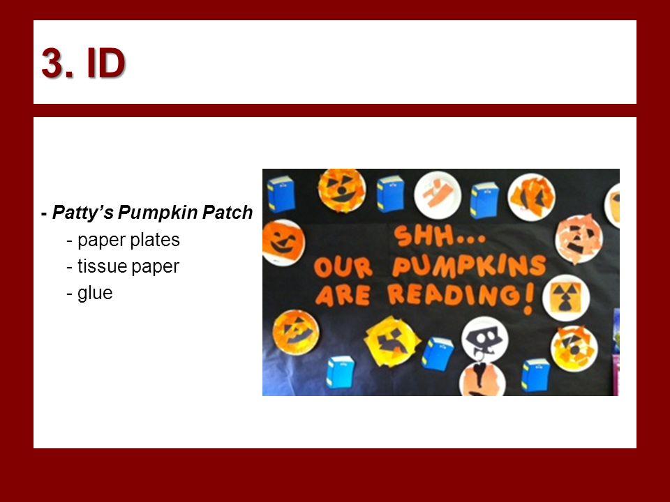 3. ID - Patty's Pumpkin Patch - paper plates - tissue paper - glue