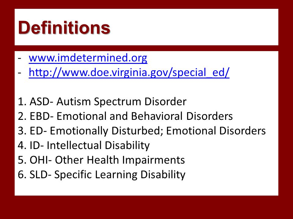 Definitions -www.imdetermined.orgwww.imdetermined.org -http://www.doe.virginia.gov/special_ed/http://www.doe.virginia.gov/special_ed/ 1.