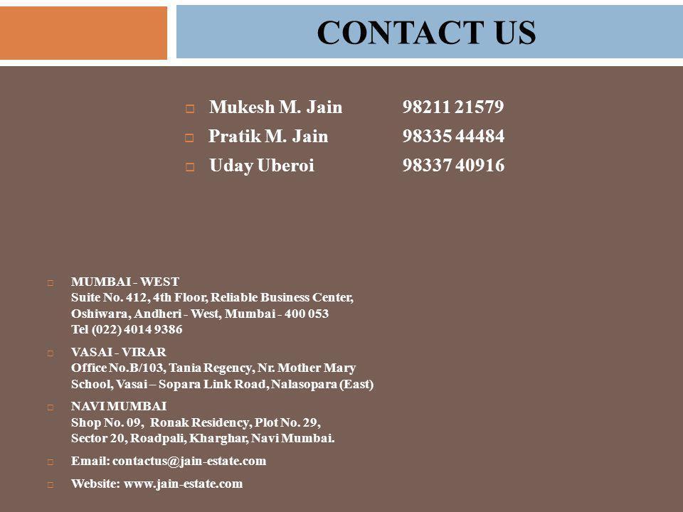  Mukesh M. Jain 98211 21579  Pratik M.
