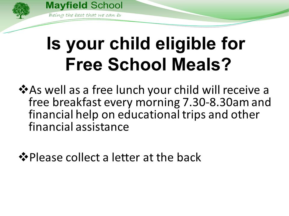 Is your child eligible for Free School Meals.