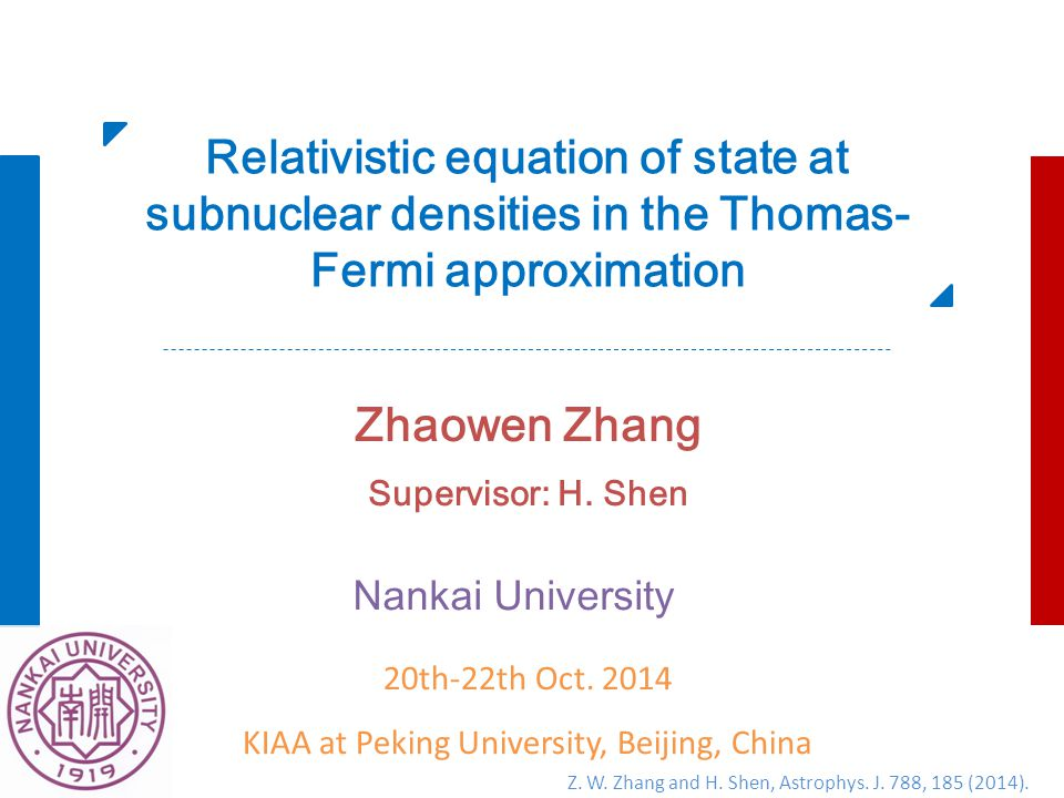 Relativistic equation of state at subnuclear densities in the Thomas- Fermi approximation Zhaowen Zhang Supervisor: H.