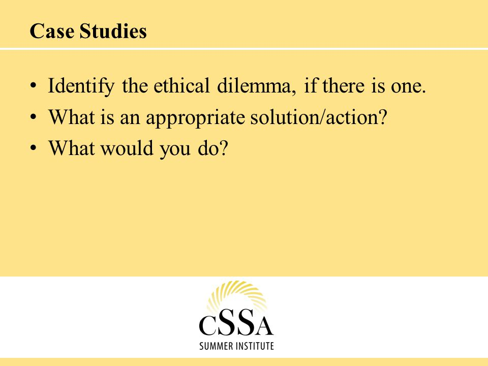 Identify the ethical dilemma, if there is one. What is an appropriate solution/action? What would you do?