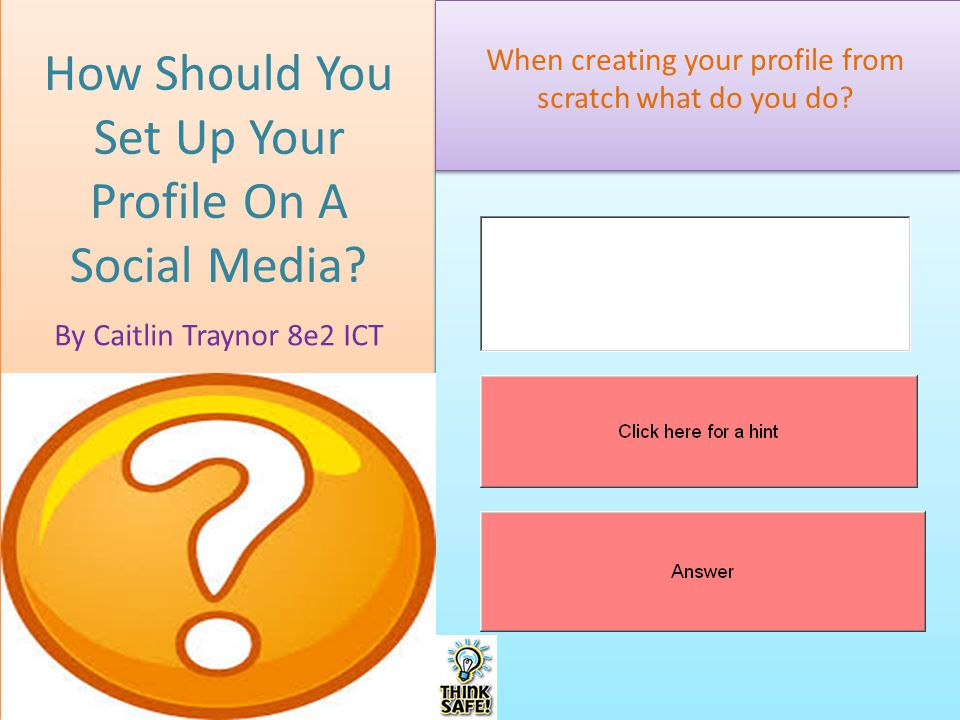 How Should You Set Up Your Profile On A Social Media.