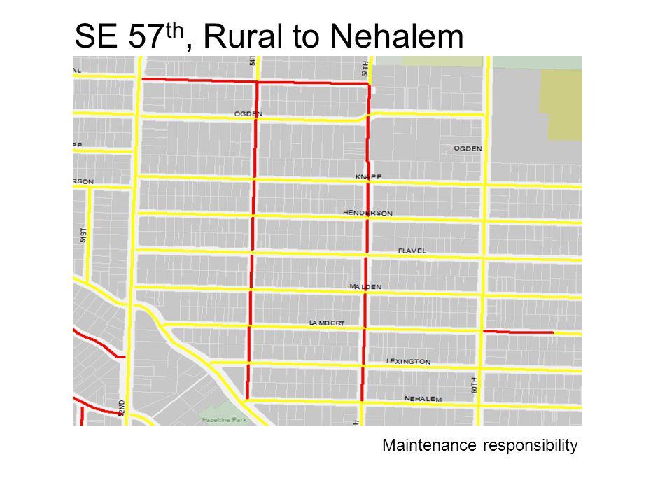 SE 57 th, Rural to Nehalem Maintenance responsibility