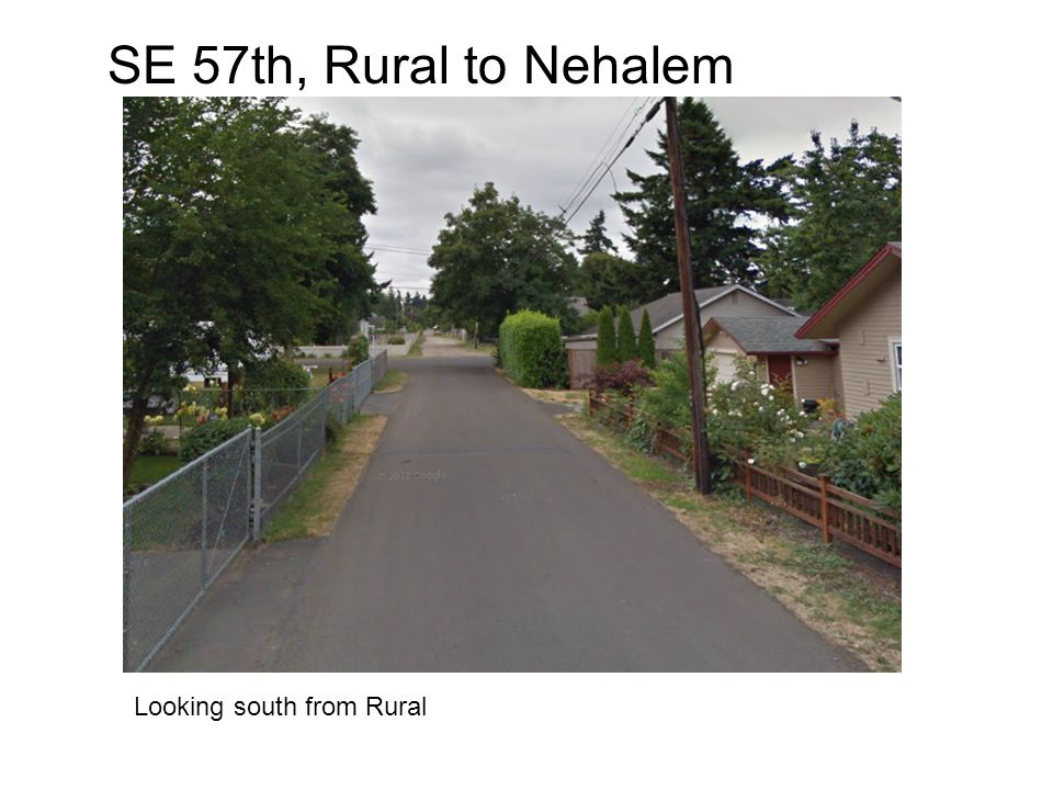 SE 57th, Rural to Nehalem Looking south from Rural