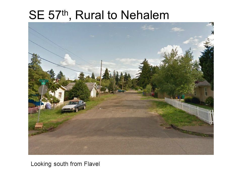 SE 57 th, Rural to Nehalem Looking south from Flavel