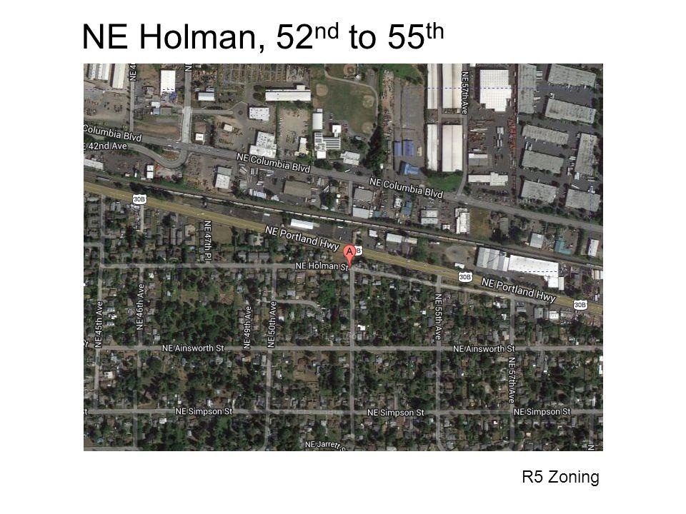 NE Holman, 52 nd to 55 th R5 Zoning