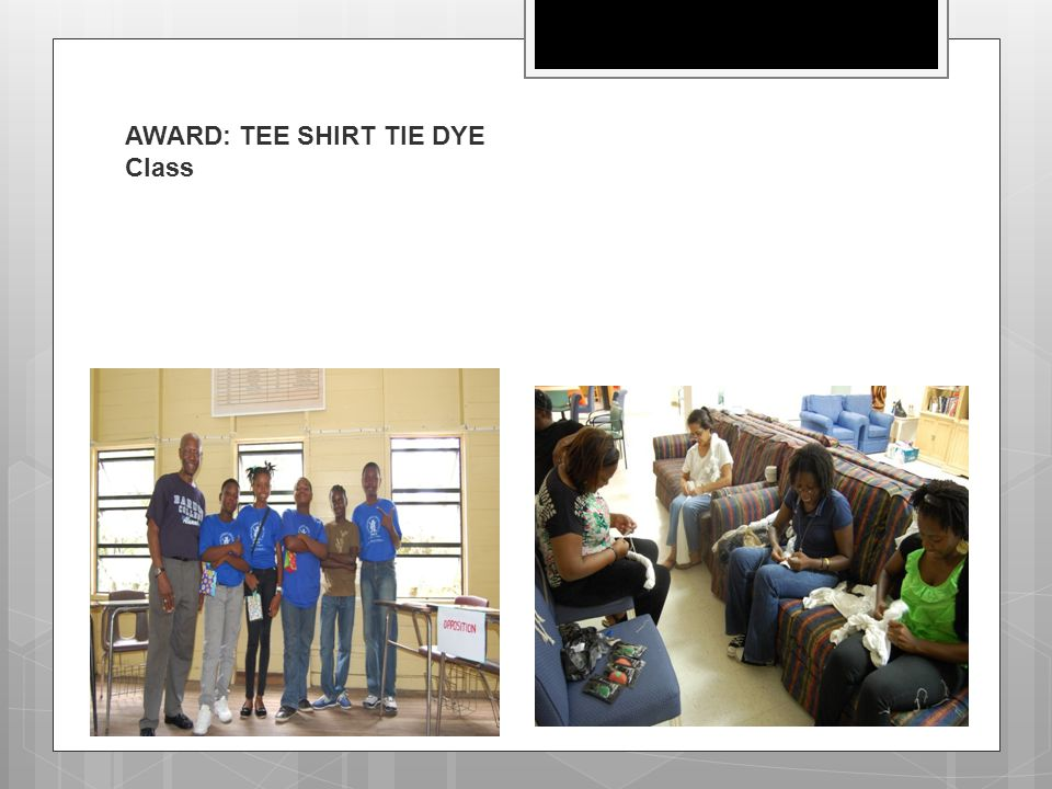 AWARD: TEE SHIRT TIE DYE Class