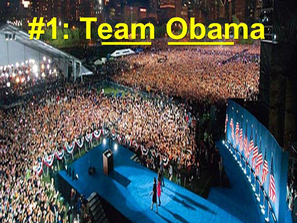 ___ ____ ___ ____ #1: Team Obama