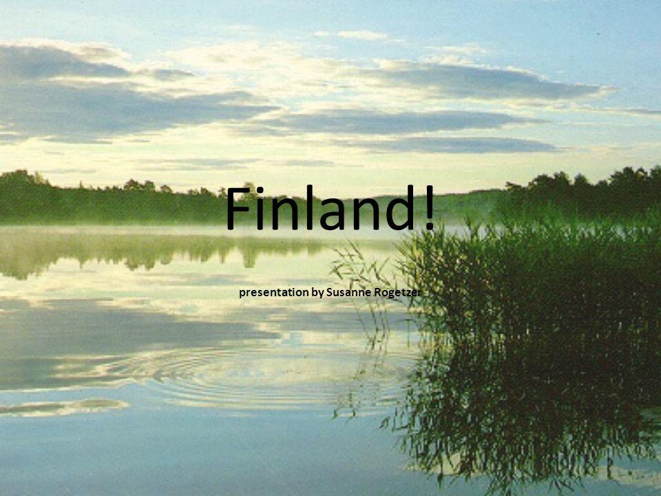 Finland! presentation by Susanne Rogetzer