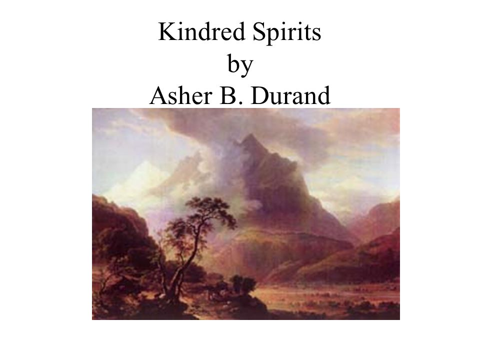 Kindred Spirits by Asher B. Durand