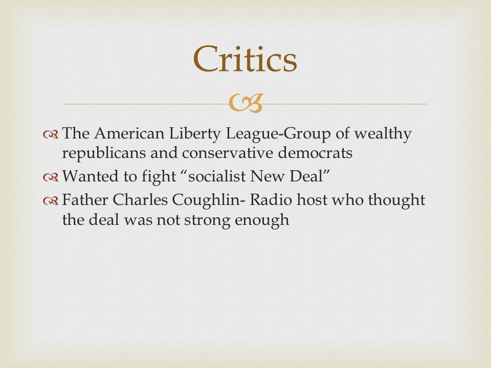 """  The American Liberty League-Group of wealthy republicans and conservative democrats  Wanted to fight """"socialist New Deal""""  Father Charles Coughl"""