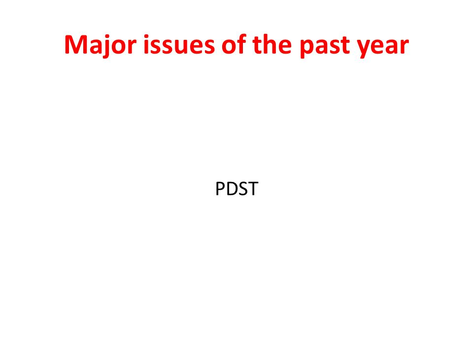 Major issues of the past year PDST