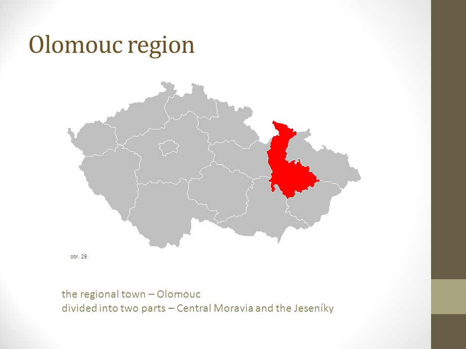 Olomouc region the regional town – Olomouc divided into two parts – Central Moravia and the Jeseníky obr.