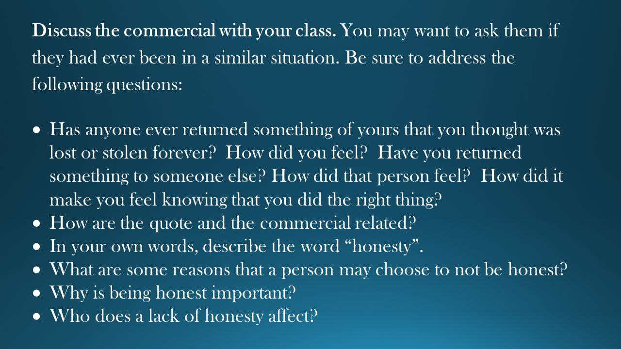 Discuss the commercial with your class.