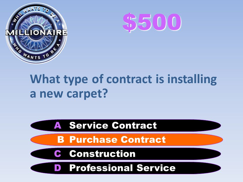 What type of contract is installing a new carpet.