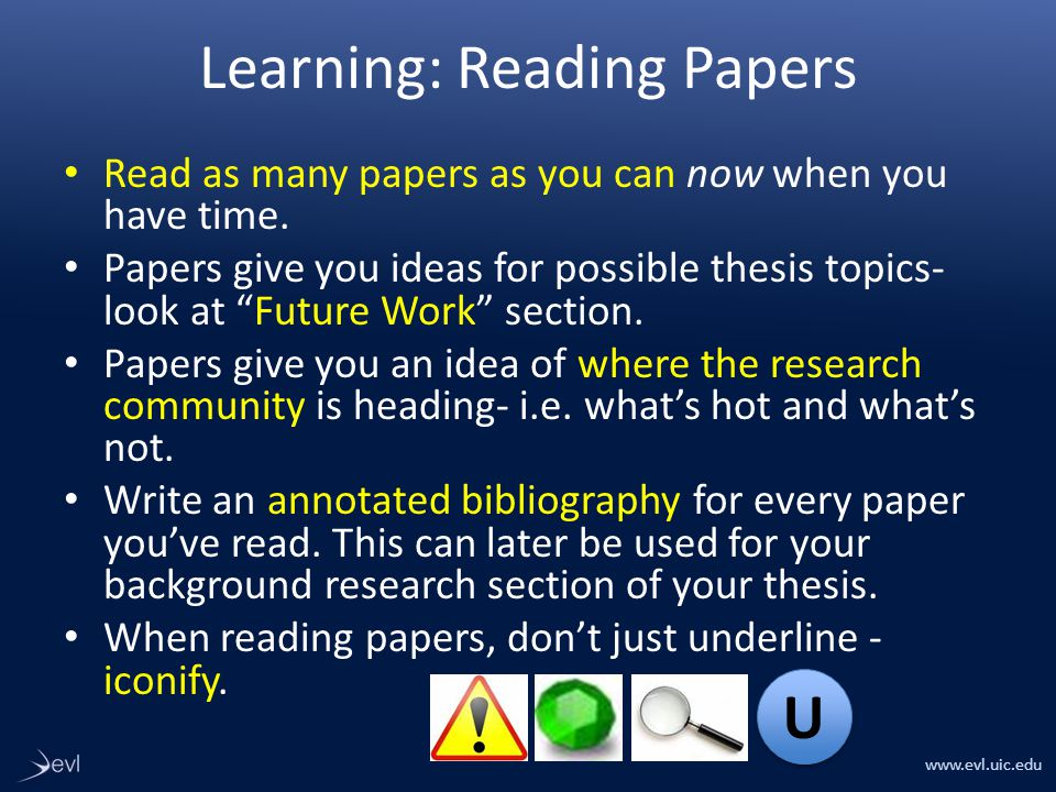 www.evl.uic.edu Learning: Reading Papers Read as many papers as you can now when you have time.