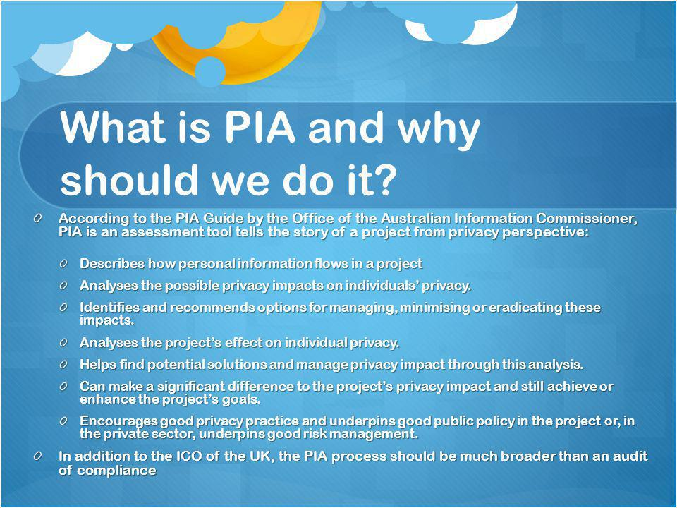 What is PIA and why should we do it.