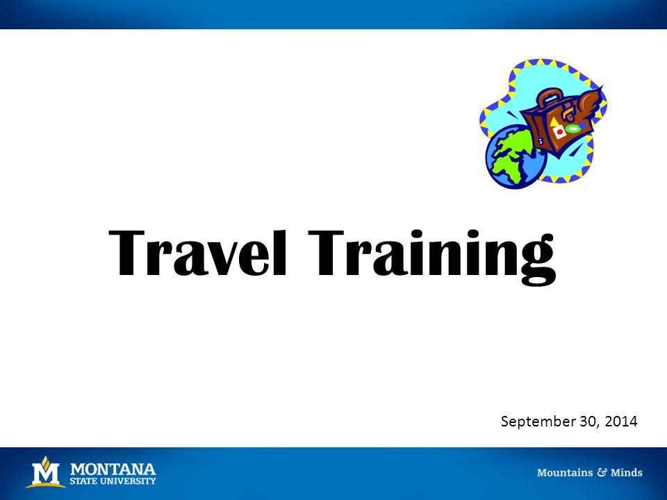 Travel Training September 30, 2014