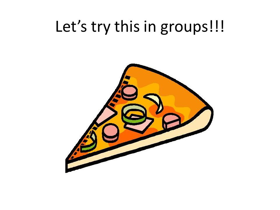 Let's try this in groups!!!