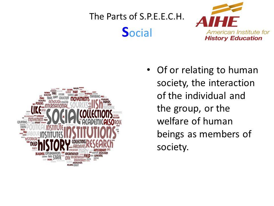The Parts of S.P.E.E.C.H.
