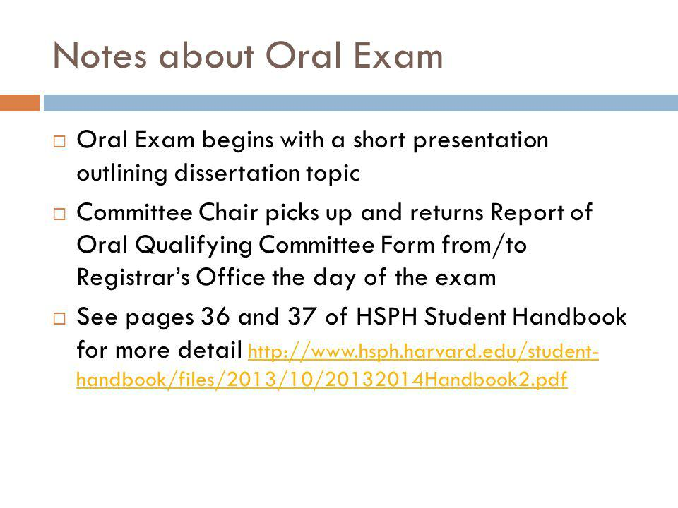 Notes about Oral Exam from the perspective of a faculty member Faculty Perspective